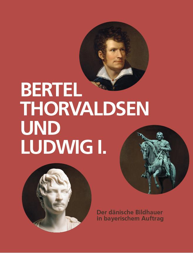 Bertel Thorvaldsen und Ludwig I.